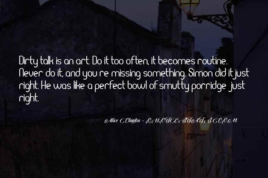 He's Too Perfect Quotes #1859325