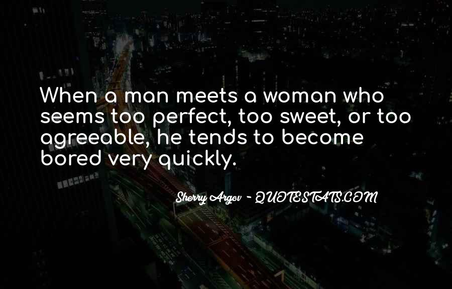 He's Too Perfect Quotes #749979