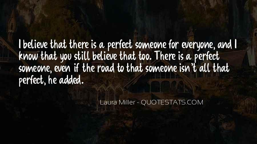 He's Too Perfect Quotes #870329