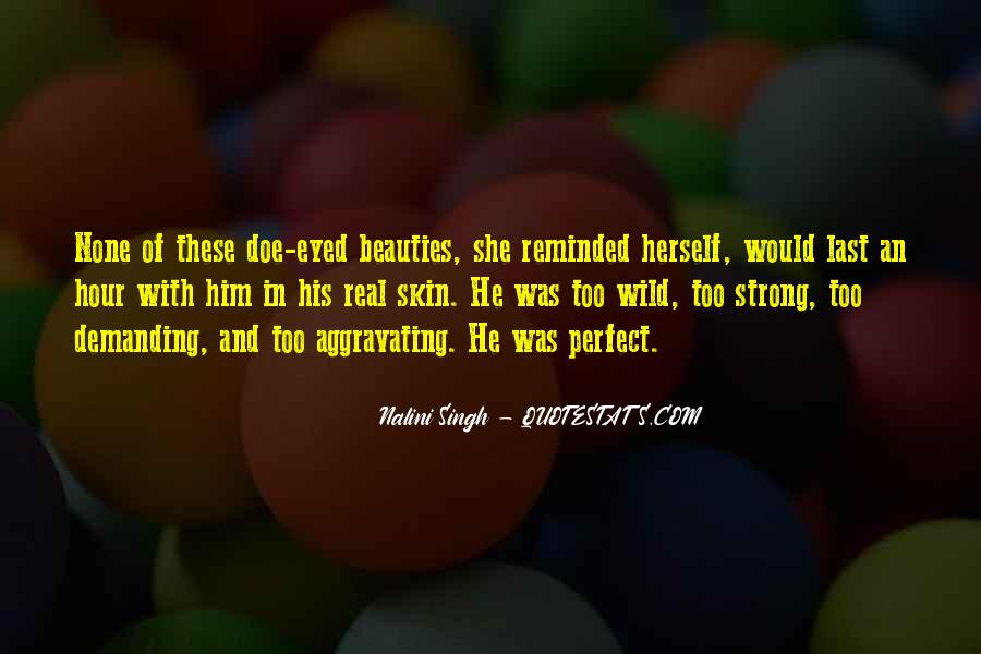 He's Too Perfect Quotes #928686
