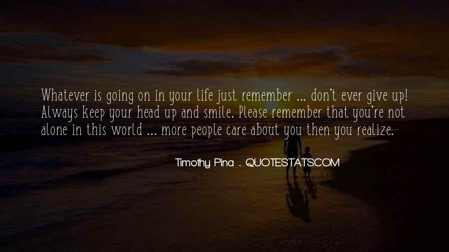 Head Up And Smile Quotes #1174392