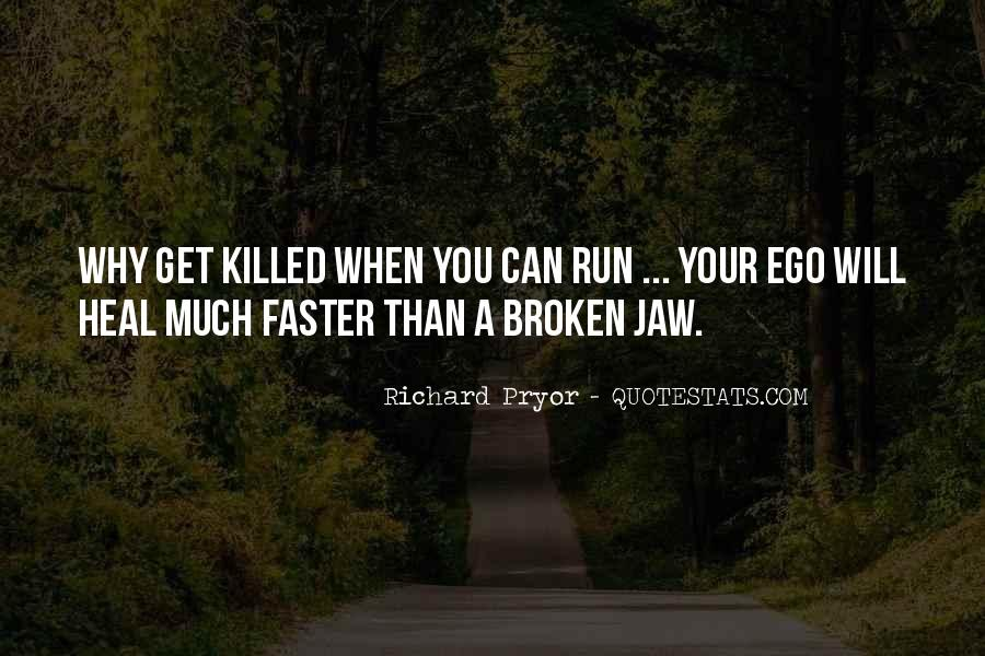Heal Faster Quotes #1185947