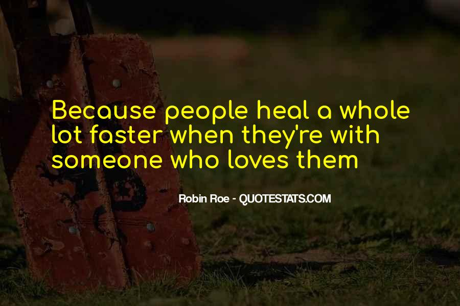 Heal Faster Quotes #499362