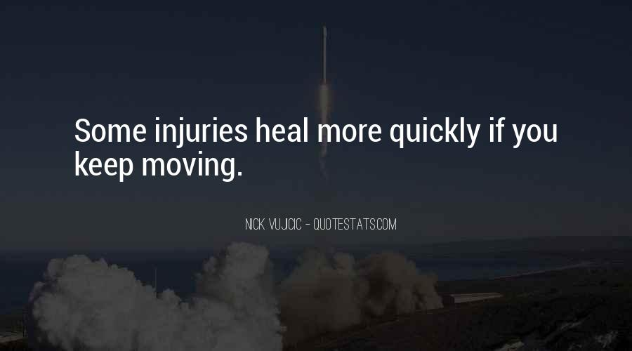 Heal Quickly Quotes #1287008
