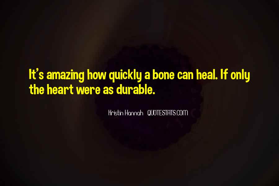 Heal Quickly Quotes #1581537