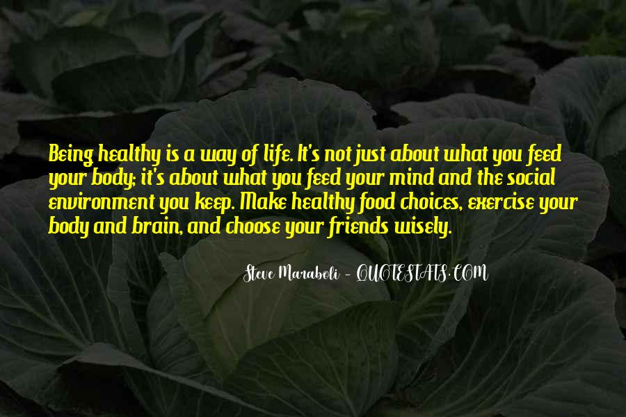 Healthy Life Choices Quotes #1681048