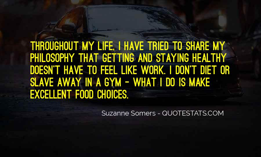 Healthy Life Choices Quotes #1858856