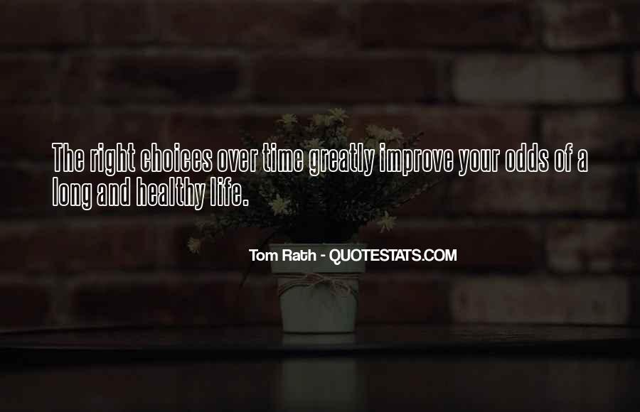 Healthy Life Choices Quotes #856571