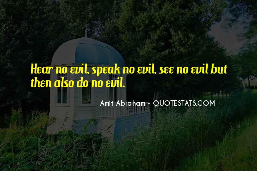 Hear See Speak Quotes #1307921