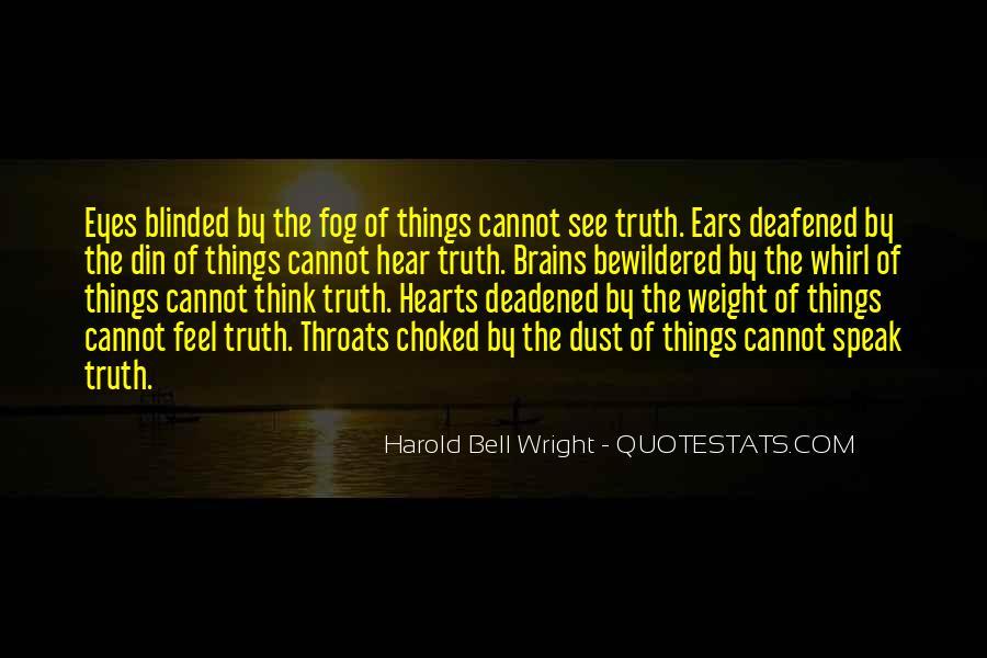Hear See Speak Quotes #1542739