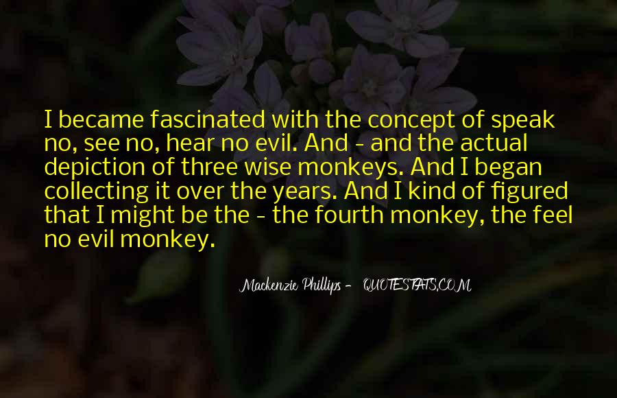 Hear See Speak Quotes #828721