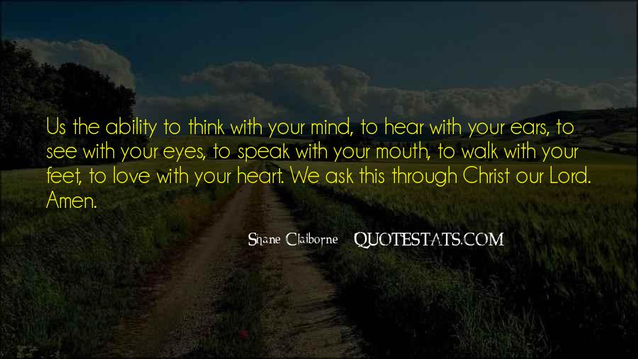 Hear See Speak Quotes #931797