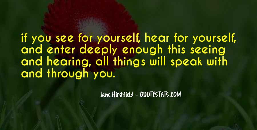 Hear See Speak Quotes #997361