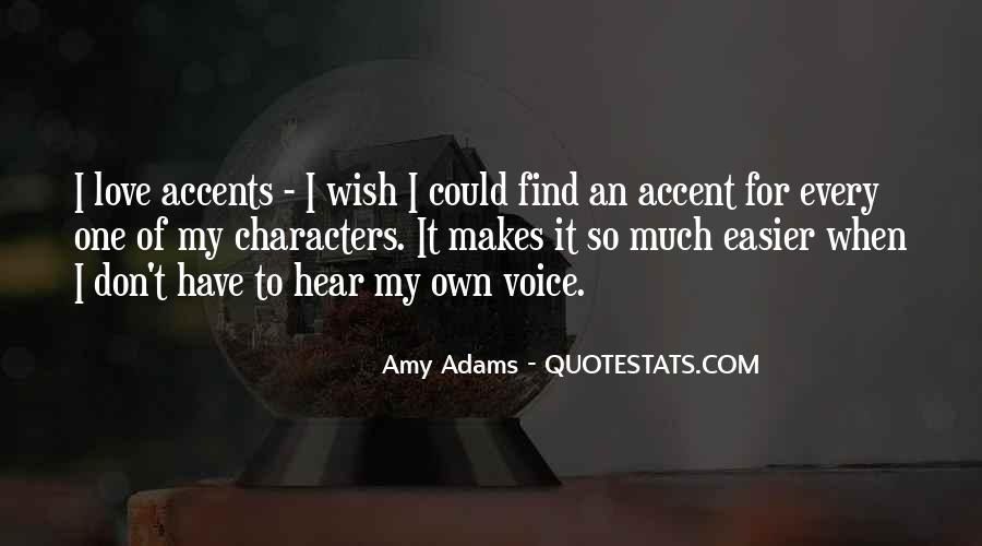 Hear Your Voice Love Quotes #1098716