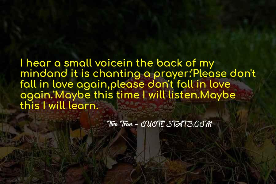Hear Your Voice Love Quotes #1116969