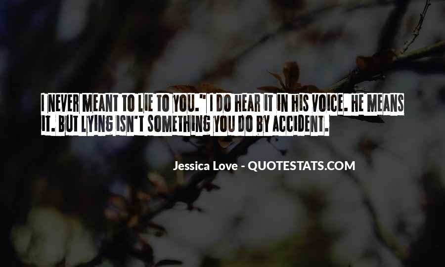 Hear Your Voice Love Quotes #1139736