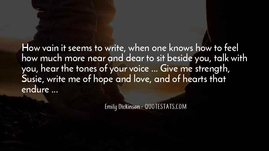 Hear Your Voice Love Quotes #1212936