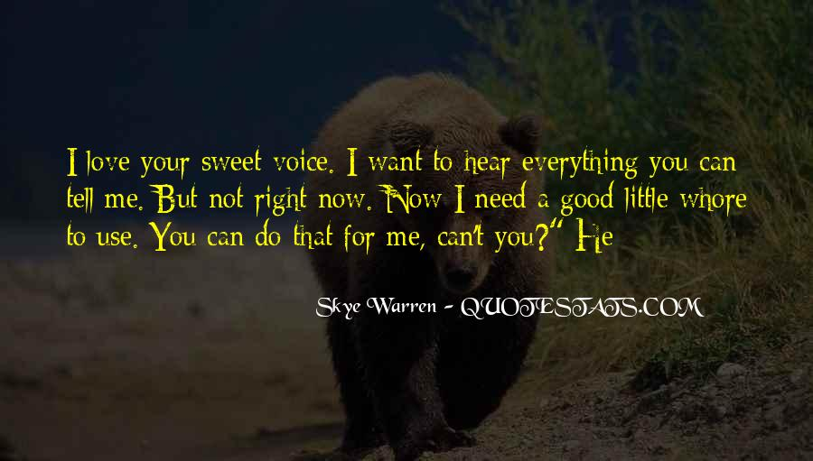 Hear Your Voice Love Quotes #1283151