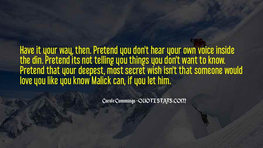 Hear Your Voice Love Quotes #1309251