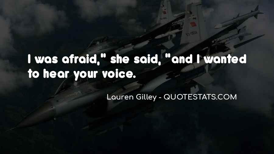 Hear Your Voice Love Quotes #1418256