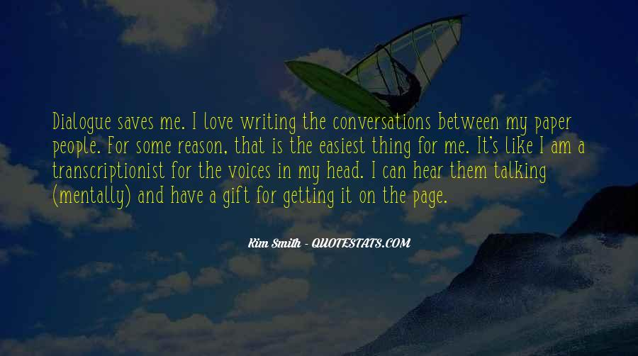 Hear Your Voice Love Quotes #1611333