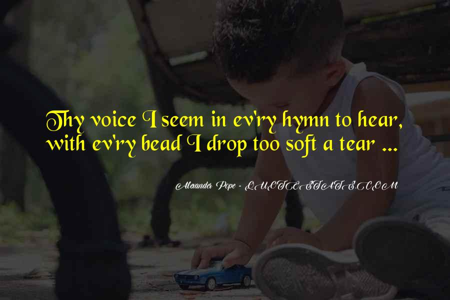 Hear Your Voice Love Quotes #1749437