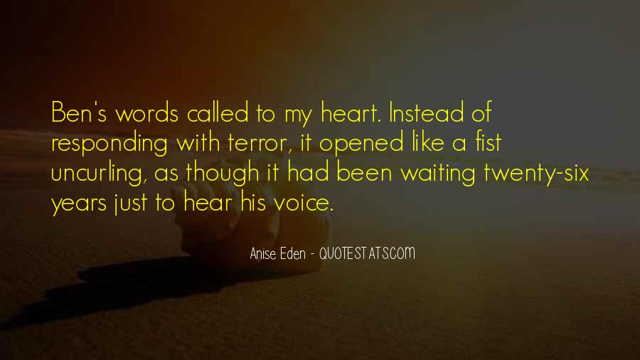 Hear Your Voice Love Quotes #232807