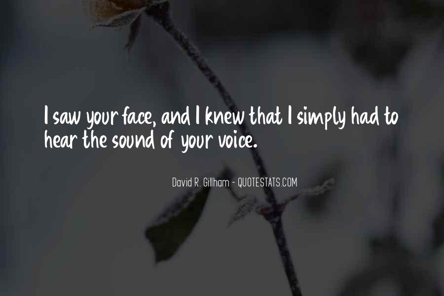 Hear Your Voice Love Quotes #233046