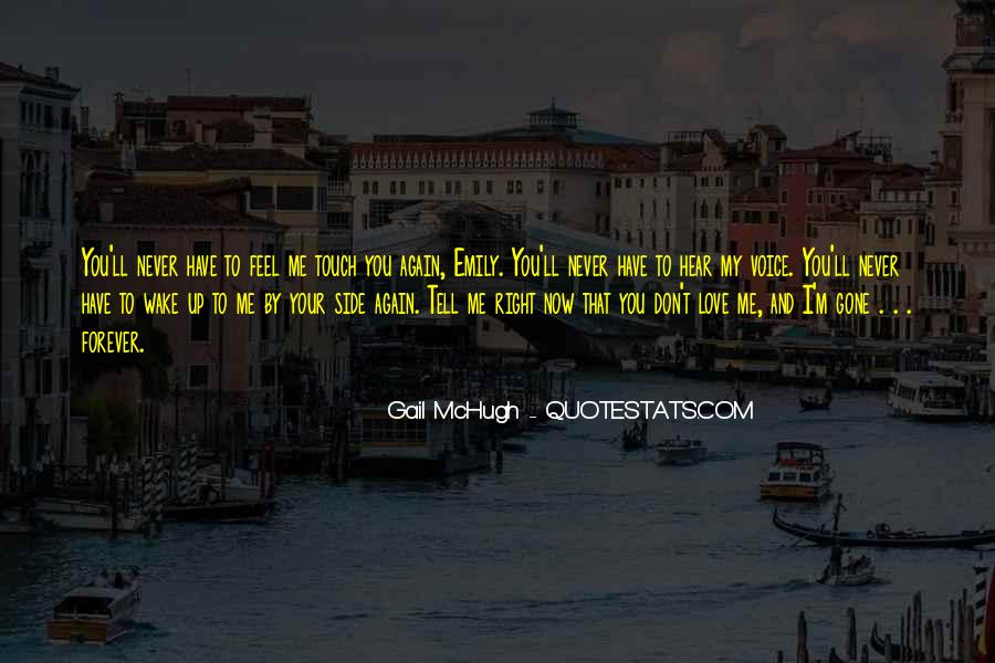 Hear Your Voice Love Quotes #30017