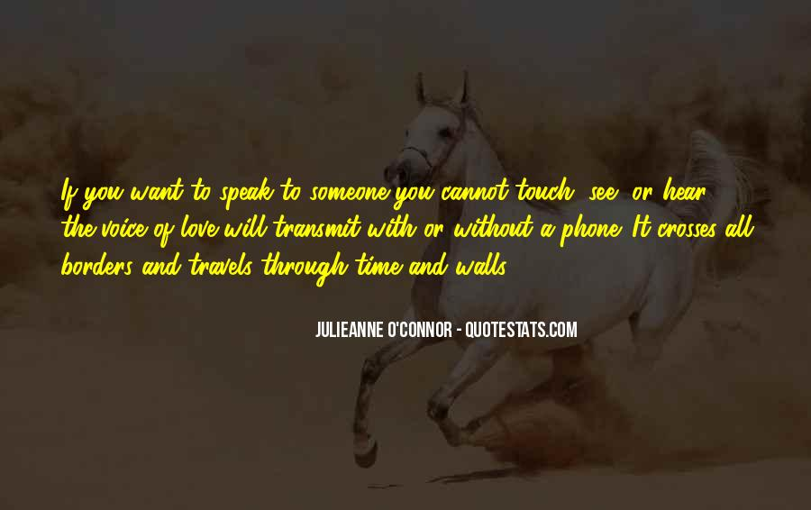 Hear Your Voice Love Quotes #330557