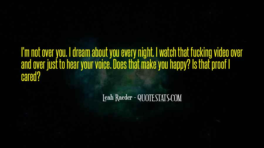 Hear Your Voice Love Quotes #42151