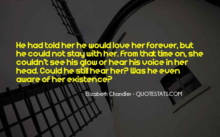 Hear Your Voice Love Quotes #57133