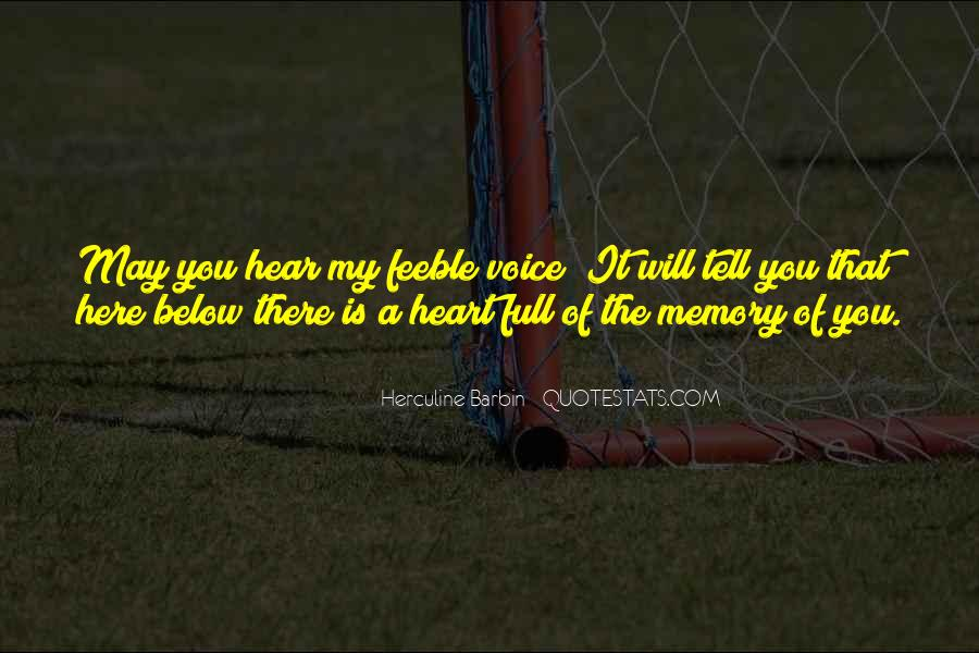 Hear Your Voice Love Quotes #7747