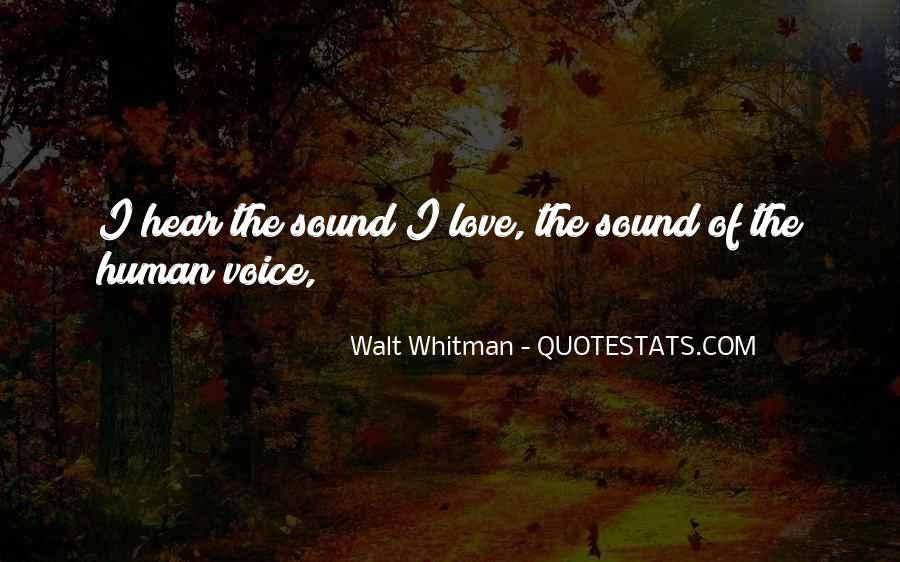 Hear Your Voice Love Quotes #885084