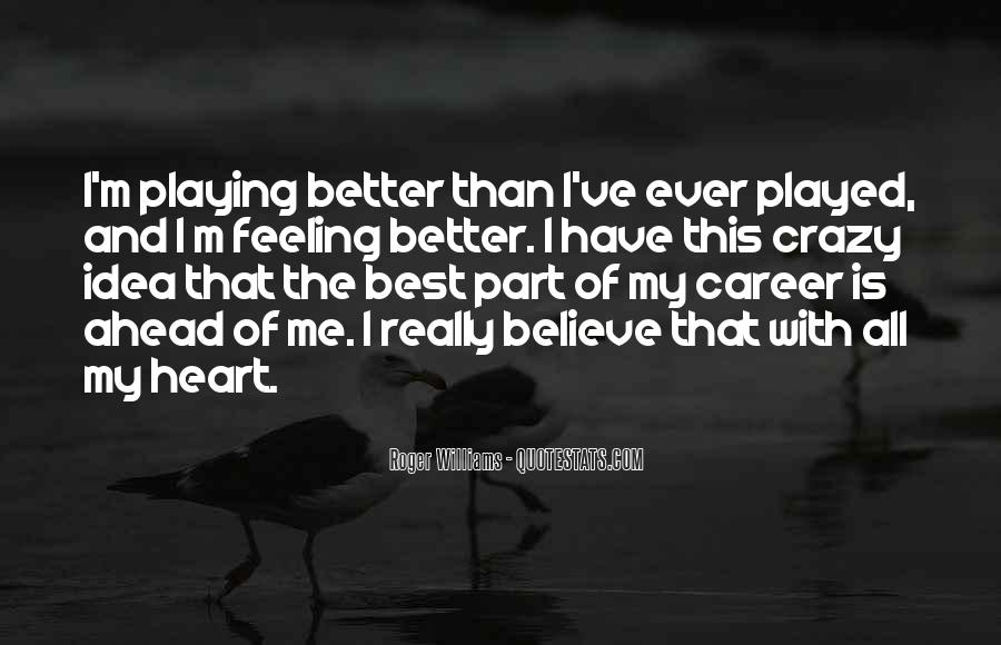 Heart And Feeling Quotes #162789