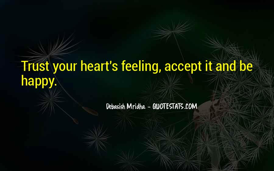 Heart And Feeling Quotes #349040