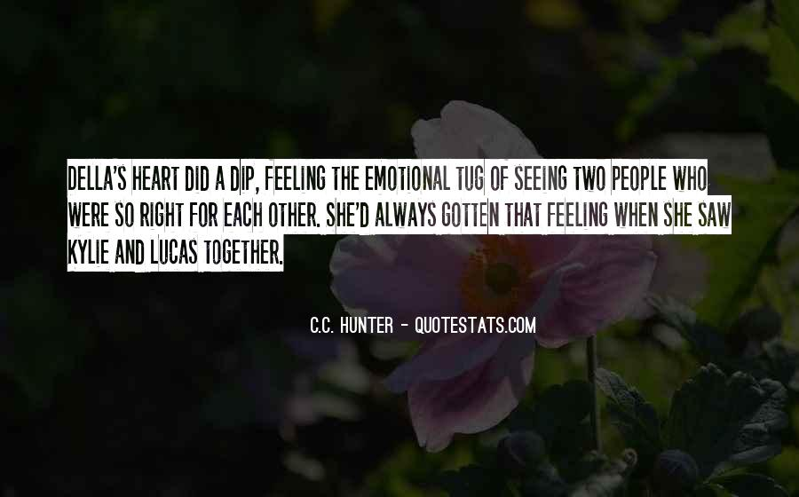 Heart And Feeling Quotes #439863