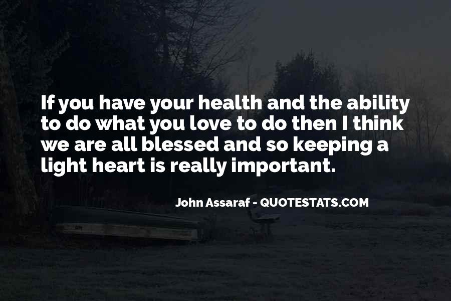 Heart And Health Quotes #1150028