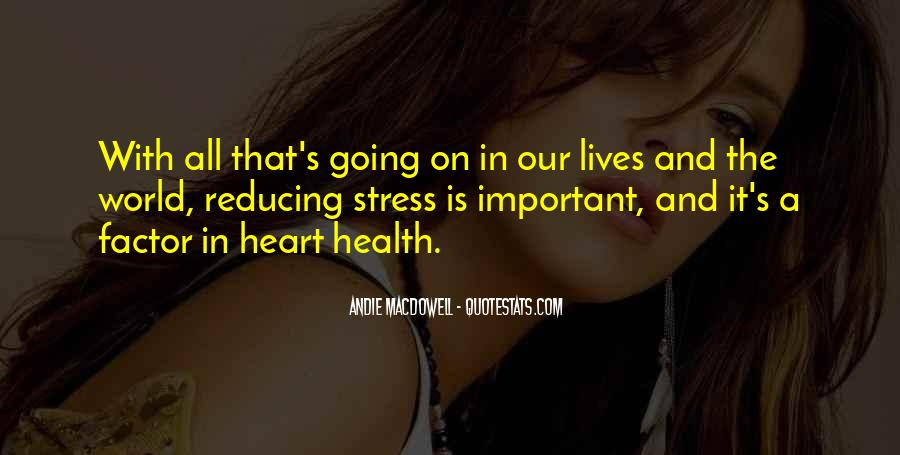 Heart And Health Quotes #397377