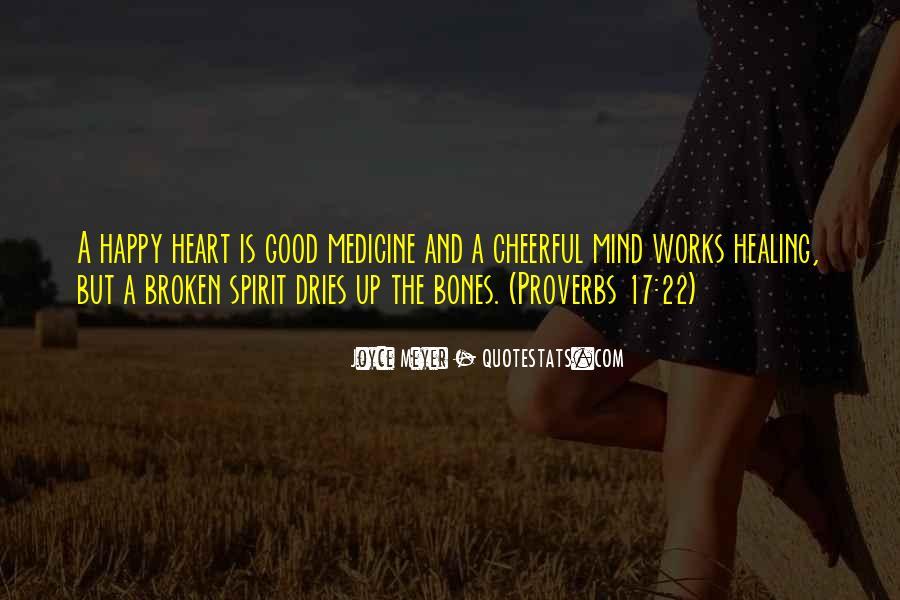 Heart Broken Happy Quotes #303515