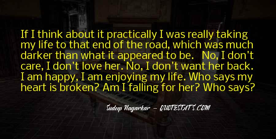 Heart Broken Happy Quotes #691817