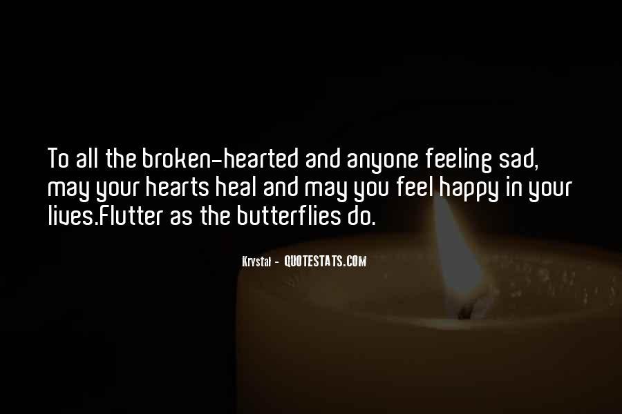 Heart Broken Happy Quotes #957276