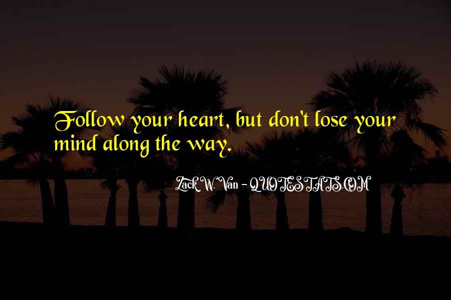 Heart Follow Quotes #122782