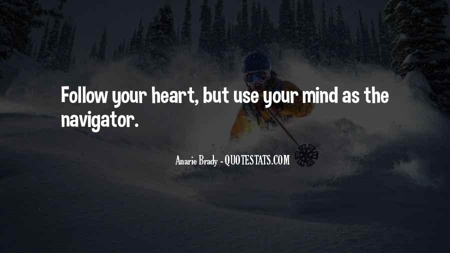 Heart Follow Quotes #126093