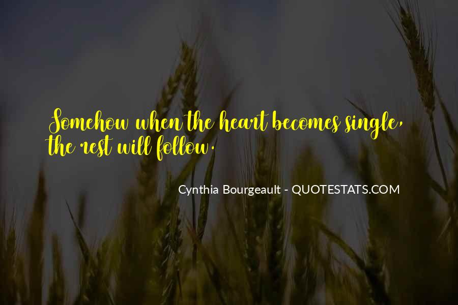 Heart Follow Quotes #155350