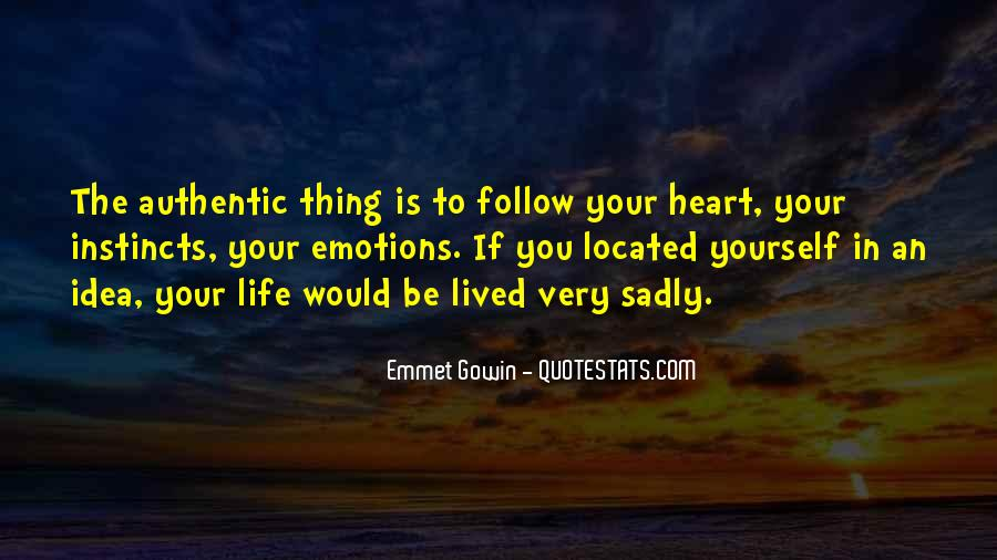 Heart Follow Quotes #243438