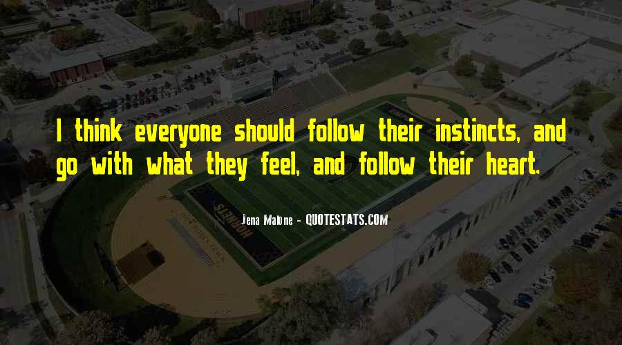 Heart Follow Quotes #246554