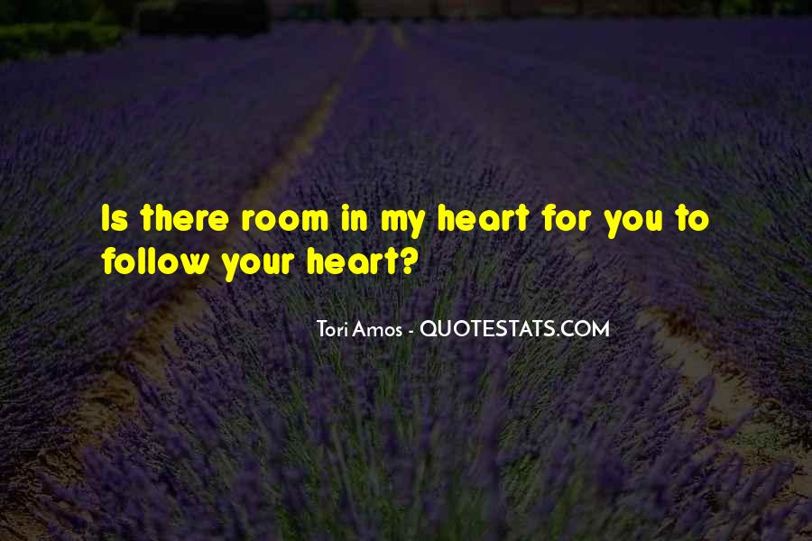 Heart Follow Quotes #263280