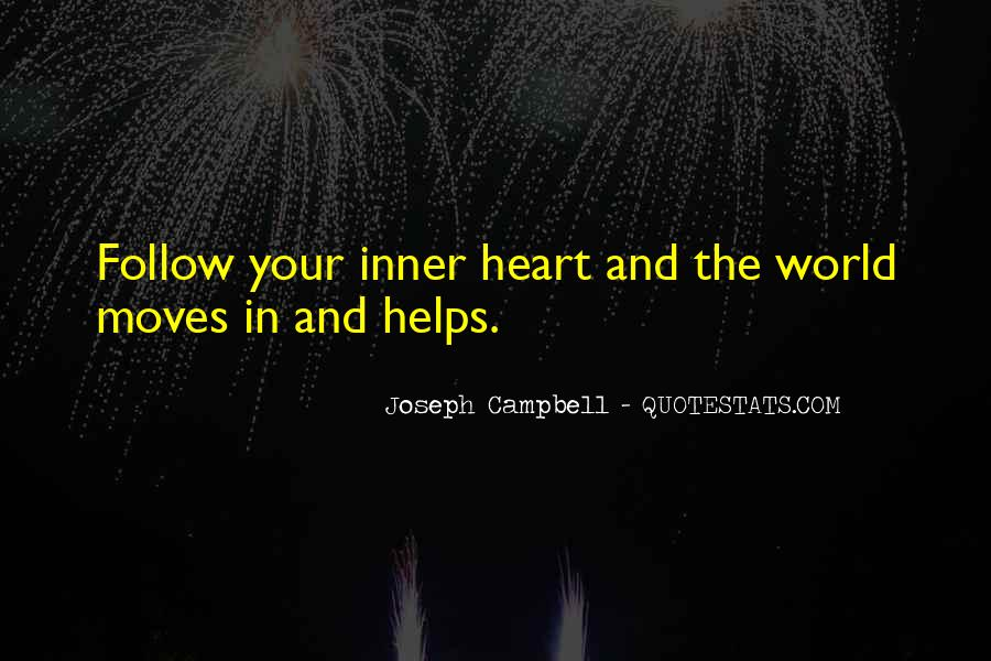 Heart Follow Quotes #264040
