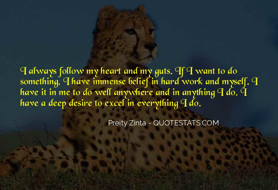 Heart Follow Quotes #270822